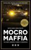 <b>Wouter  Laumans, Marijn  Schrijver</b>,Mocro maffia