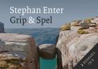 Stephan  Enter,Grip + Spel DL