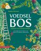 <b>Madelon  Oostwoud</b>,Voedselbos