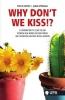 Johan  Springael,Why don?t we kiss