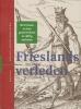 <b>Frieslands verleden</b>,de Friezen en hun geschiedenis in vijftig verhalen