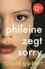 Ronald  Giphart,Phileine zegt sorry