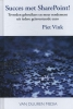 <b>Piet Vink</b>,Succes met SharePoint!