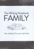 Shaun  Levin,The Writing Notebook: Family