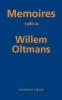 Willem  Oltmans,Memoires Willem Oltmans Memoires 1986-A
