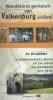 <b>Jo Knubben</b>,Wandelend genieten van Valkenburg aan de Geul