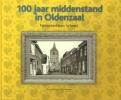 <b>Ben  Siemerink, Henk  Hesselink</b>,100 jaar middenstand in Oldenzaal