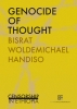 Handiso Bisrat  Woldemichael,Genocide of thoughts