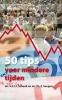 S.F.J.J. Schenk,   P.L.F. Seegers,50 Tips voor mindere tijden