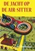 Cor  Broertjes,De jacht op de Air-Sitter