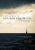 Martijn van den Bel, Lodewijk  Hulsman, Lodewijk  Wagenaar,The voyages of Adriaan van Berkel to Guiana
