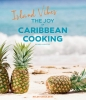 <b>Helmi  Smeulders</b>,Island Vibes - The Joy of Caribbean Cooking