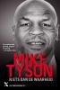 <b>Mike  Tyson, Larry  Sloman</b>,TYSON*NIETS DAN DE WAARHEID MP