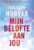 Colleen  Hoover ,Mijn belofte aan jou