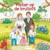 Willemieke  Kloosterman-Coster ,Pieter op de bruiloft