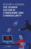 ,<b>Research Agenda The Human Factor in Cybercrime and Cybersecurity</b>