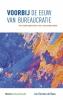 <b>Jan Herman de Baas</b>,Voorbij de eeuw van bureaucratie