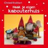<b>Christel  Krukkert</b>,Haak je eigen kabouterhuis