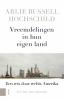 Arlie Russell  Hochschild ,Vreemdelingen in hun eigen land, Een reis door rechts Amerika