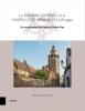 Véronique  Lambert ,Le Domaine Adornes et la Chapelle de Jérusalem à Bruges