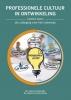<b>Drs. Spier Drs. Ten Doesschate, Gerard Drs. van den Hoven</b>,Professionele cultuur in ontwikkeling