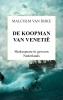 Malcolm  Van Dijke ,DE KOOPMAN VAN VENETIË