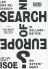 In search of Europe? An experiment,art and research in collaboration.