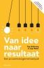 <b>Titus  Bekkering, Jaap  Walter</b>,Van idee naar resultaat