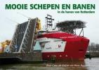 Hans  Roodenburg Cees de Keijzer,Mooie schepen en banen in de haven van Rotterdam 5