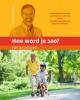 <b>William  Cortvriendt</b>,Hoe word je 100? Het actieboek