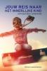 <b>Wilfred Leonardo  Bastiani</b>,Jouw reis naar het innerlijke kind