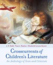 Stahl, J. D.,   Hanlon, Tina L.,   Keyser, Elizabeth Lennox Crosscurrents of Children`s Literature
