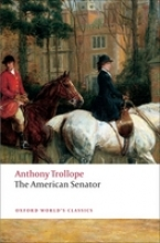 Trollope, Anthony The American Senator