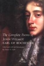 Vieth, David The Complete Poems of John Wilmot, Earl of Rochester