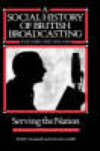Scannell, Paddy A Social History of British Broadcasting
