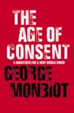 George Monbiot The Age of Consent