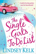 Kelk, Lindsey Single Girl`s To-Do List