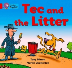Tony Mitton Tec and the Litter