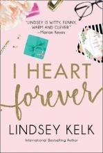 Kelk, Lindsey I Heart Forever