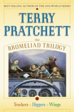 Pratchett, Terry The Bromeliad Trilogy