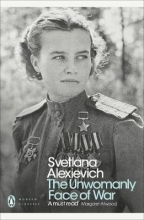 Alexievich, Svetlana Unwomanly Face of War