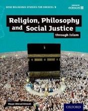 Ahmedi, Waqar GCSE Religious Studies for Edexcel B: Religion, Philosophy a
