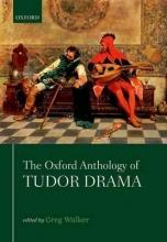 Walker, Greg Oxford Anthology of Tudor Drama