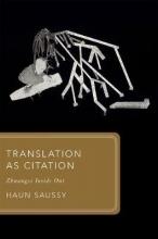 Haun Saussy Translation as Citation