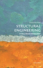David (Emeritus Professor and Senior Research Fellow, University of Bristol, UK) Blockley Structural Engineering: A Very Short Introduction