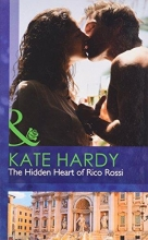 Hardy, Kate Hidden Heart of Rico Rossi