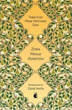 Neale Hurston, Zora Their Eyes Were Watching God