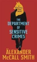 Alexander McCall Smith , The Department of Sensitive Crimes