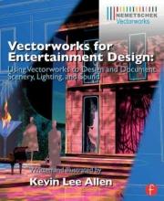 Allen, Kevin Lee Vectorworks for Entertainment Design