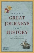 Robin Hanbury-Tenison , The Great Journeys in History